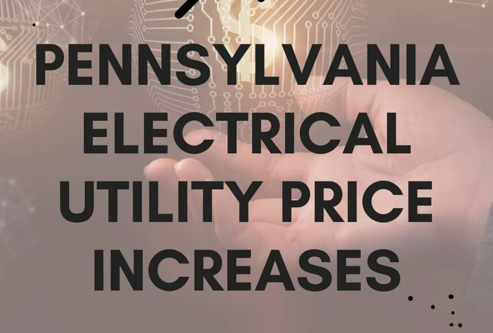 Pennsylvania Electric Utilities See Jump in Prices